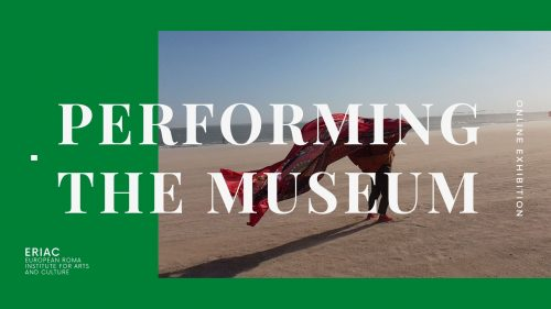 Performing the Museum – Online Exhibition