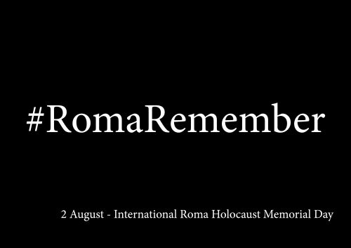 #RomaRemember: Joint International Campaign for Roma and Sinti Holocaust Remembrance 2020