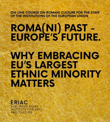 ON-LINE COURSE ON ROMANI CULTURE FOR THE STAFF OF THE INSTITUTIONS OF THE EUROPEAN UNION