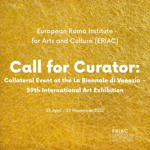 CALL FOR CURATOR: Collateral Event at the La Biennale di Venezia – 59th International Art Exhibition